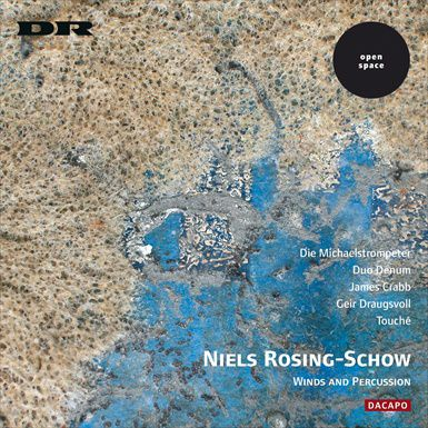 NIELS ROSING-SCHOW: Winds and Percussion